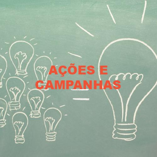 Ações e campanhas